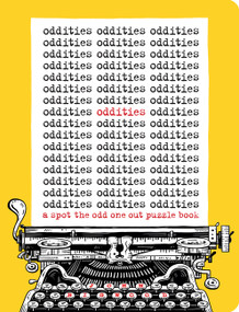 Oddities (A Spot the Odd One Out Puzzle Book) by John Bigwood, 9780062955623