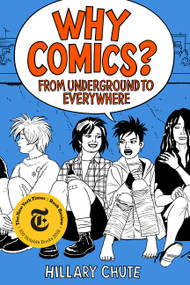 Why Comics? (From Underground to Everywhere) - 9780062957788 by Hillary Chute, 9780062957788