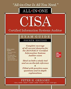 CISA Certified Information Systems Auditor All-in-One Exam Guide, Fourth Edition by Peter H. Gregory, 9781260458800