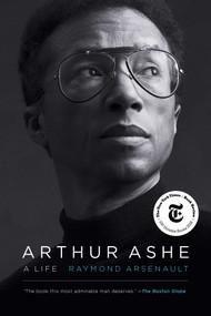 Arthur Ashe (A Life) - 9781439189054 by Raymond Arsenault, 9781439189054