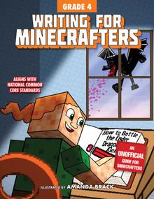 Writing for Minecrafters: Grade 4 by Sky Pony Press, Amanda Brack, 9781510741218