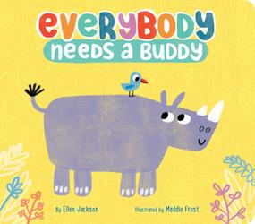 Everybody Needs a Buddy - 9781534439719 by Ellen Jackson, Maddie Frost, 9781534439719