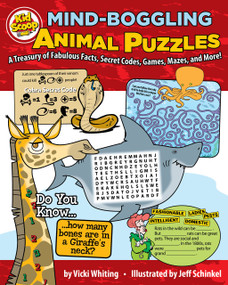 Mind-Boggling Animal Puzzles (A Treasury of Fabulous Facts, Secret Codes, Games, Mazes, and More!) by Vicki Whiting, Jeff Schinkel, 9781641240444