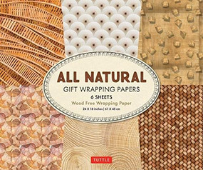 All Natural Gift Wrapping Papers 6 sheets (High-Quality 24 x 18 inch (61 x 45 cm) Wrapping Paper) by  Tuttle Publishing, 9780804852227