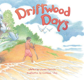 Driftwood Days by William Miniver, Charles Vess, 9780802853707