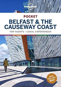 Lonely Planet Pocket Belfast & the Causeway Coast (Miniature Edition) by Lonely Planet, Isabel Albiston, 9781788684682