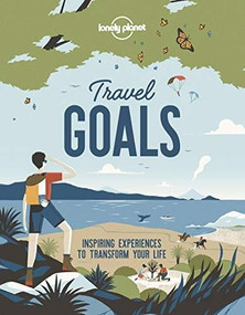 Travel Goals by Lonely Planet, Lonely Planet, 9781788687539