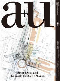 a+u 19:03, 582 (Álvaro Siza and Eduardo Souto de Moura) by A+U Publishing, 9784900212336
