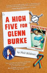 A High Five for Glenn Burke by Phil Bildner, 9780374312732