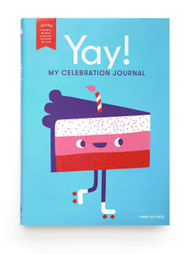 Yay! (My Celebration Journal) by Wee Society, 9781984825629