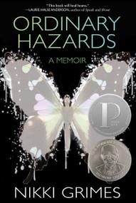Ordinary Hazards (A Memoir) by Nikki Grimes, 9781629798813