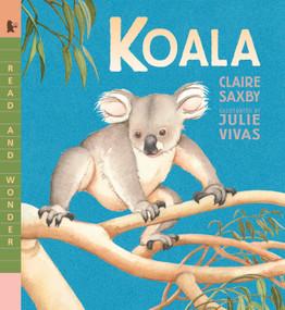 Koala - 9781536208962 by Claire Saxby, Julie Vivas, 9781536208962