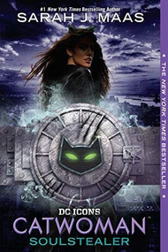 Catwoman: Soulstealer - 9780399549724 by Sarah J. Maas, 9780399549724