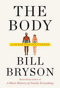 The Body (A Guide for Occupants) by Bill Bryson, 9780385539302