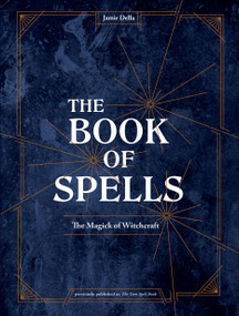 The Book of Spells (The Magick of Witchcraft) by Jamie Della, 9781984857026