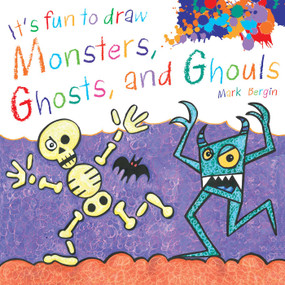 It's Fun to Draw Monsters, Ghosts, and Ghouls by Mark Bergin, 9781510743632