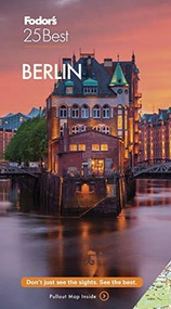 Fodor's Berlin 25 Best by Fodor's Travel Guides, 9781640972193