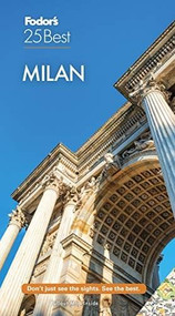 Fodor's Milan 25 Best - 9781640972049 by Fodor's Travel Guides, 9781640972049