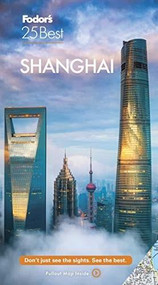 Fodor's Shanghai 25 Best - 9781640972056 by Fodor's Travel Guides, 9781640972056