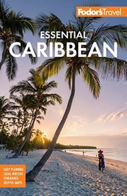Fodor's Essential Caribbean - 9781640970748 by Fodor's Travel Guides, 9781640970748