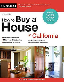 How to Buy a House in California - 9781413327137 by Ira Serkes, George Devine, Ilona Bray, 9781413327137