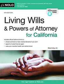 Living Wills and Powers of Attorney for California - 9781413327113 by Shae Irving, 9781413327113