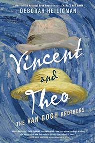 Vincent and Theo (The Van Gogh Brothers) - 9781250211064 by Deborah Heiligman, 9781250211064
