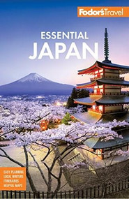 Fodor's Essential Japan by Fodor's Travel Guides, 9781640971172