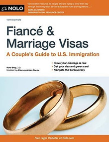 Fiancé and Marriage Visas (A Couple's Guide to U.S. Immigration) - 9781413326734 by Ilona Bray, Kyle A. Knapp, 9781413326734
