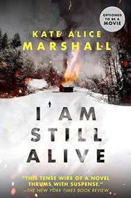 I Am Still Alive - 9780425291009 by Kate Alice Marshall, 9780425291009