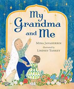 My Grandma and Me by Mina Javaherbin, Lindsey Yankey, 9780763694944
