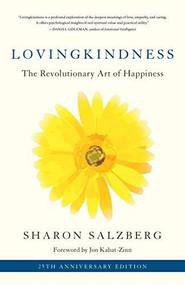 Lovingkindness (The Revolutionary Art of Happiness) - 9781611808209 by Sharon Salzberg, Jon Kabat-Zinn, 9781611808209