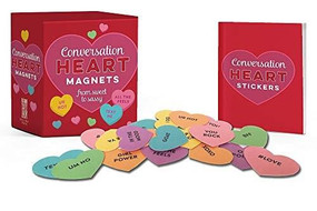 Conversation Heart Magnets (From Sweet to Sassy) (Miniature Edition) by Running Press, 9780762495559