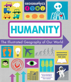 Humanity (The Illustrated Geography of Our World) by Susan Martineau, Vicky Barker, 9781631584886