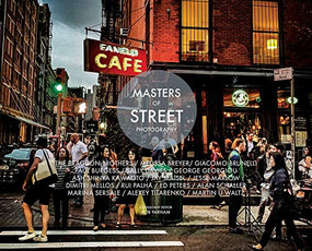 Masters of Street Photography by Rob Yarham, 9781781453605