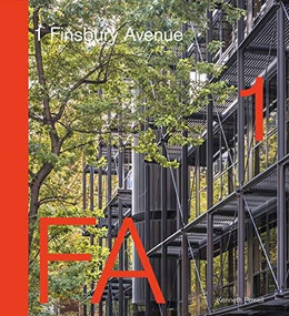 1 Finsbury Avenue (Innovative Office Architecture from Arup to AHMM) by Kenneth Powell, 9781848223721