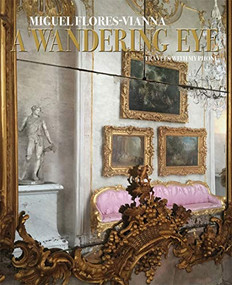 A Wandering Eye (Travels with My Phone) by Miguel Flores-Vianna, 9780865653672