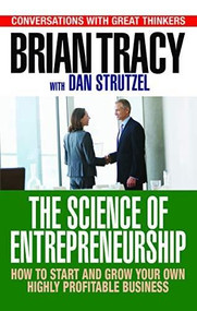 Entrepreneurship (How to Start and Grow Your Own Business) by Brian Tracy, 9781722510176