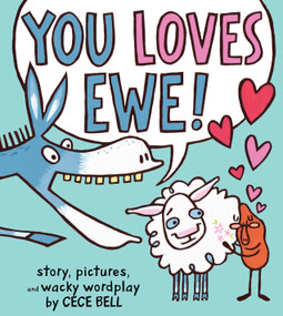 You Loves Ewe! by Cece Bell, 9781328526113