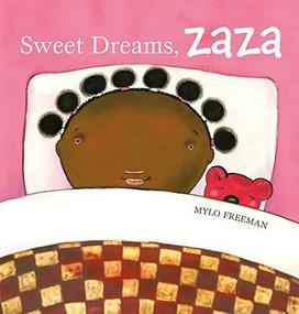 Sweet Dreams, Zaza by Mylo Freeman, 9781605374611
