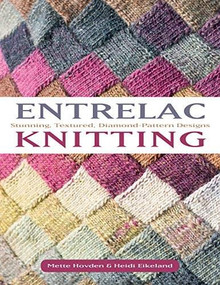 Entrelac Knitting (40 Stunning Projects with Textured, Diamond-Pattern Designs) by Mette Hovden, Heidi Eikeland, 9781570769757