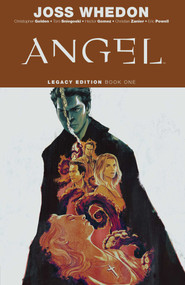 Angel Legacy Edition Book One by Joss Whedon, Christopher Golden, Tom Sniegoski, David Fury, Eric Powell, Ryan Sook, 9781684154692