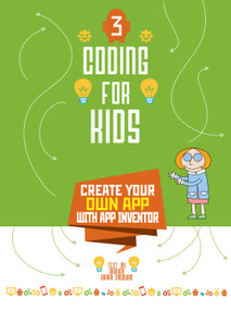 Coding for Kids 3 (Create Your Own App with App Inventor) by Monica Oriani Cauduro, 9788854415294