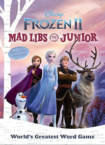 Frozen 2 Mad Libs Junior by Molly Reisner, 9780593093917