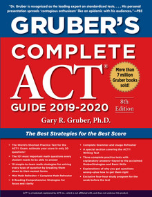 Gruber's Complete ACT Guide 2019-2020 by Gary Gruber, 9781510754201