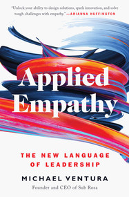 Applied Empathy (The New Language of Leadership) - 9781501182860 by Michael Ventura, 9781501182860