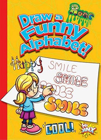 Draw a Funny Alphabet! by Luke Colins, 9781644660706