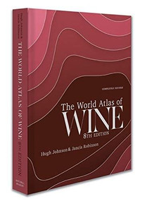 The World Atlas of Wine 8th Edition by Jancis Robinson, Hugh Johnson, 9781784726188