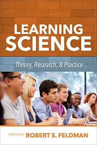Learning Science: Theory, Research, and Practice by Feldman, Robert Feldman, 9781260457995
