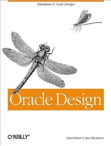 Oracle Design: The Definitive Guide (The Definitive Guide) by Dave Ensor, Ian Stevenson, 9781565922686